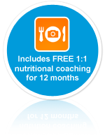 Includes FREE 1:1 nutrition coaching for 12 months
